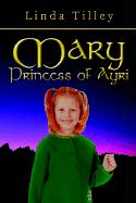 Mary Princess of Ayri