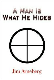 A Man Is What He Hides
