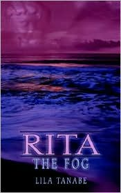 Rita: The Fog