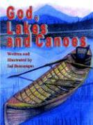 God, Lakes and Canoes