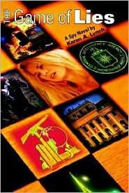 The Game of Lies - Karen A. Lynch