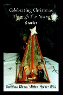 Celebrating Christmas Through the Years: Stories