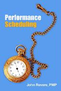 Performance Scheduling