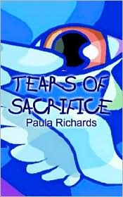 Tears of Sacrifice - Paula Richards