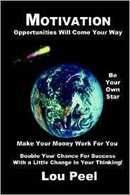 Motivation: Opportunities Will Come Your Way - Lou Peel