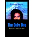 The Only One - Gabriel Bravo