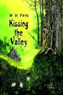 Kissing the Valley