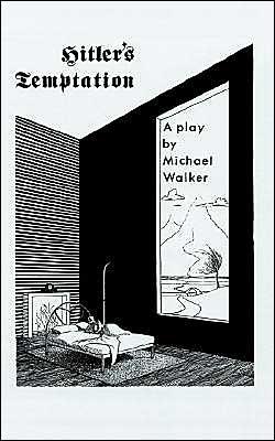 Hitler's Temptation