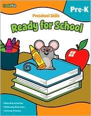 Preschool Skills: Ready for School (Flash Kids Preschool Skills) - Flash Kids Editors (Editor)