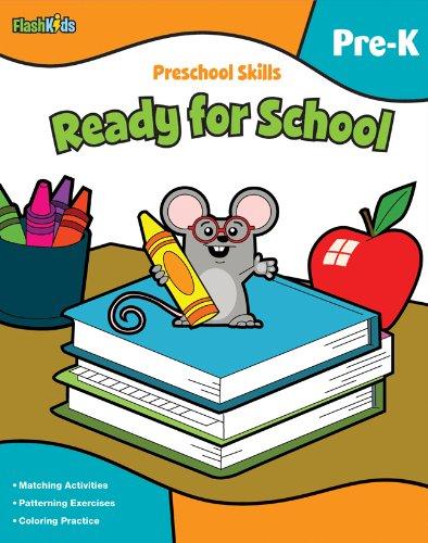 Preschool Skills : Ready For School (Flash Kids, Pre-K) - Flash Kids