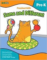 Preschool Skills: Same and Different (Flash Kids Preschool Skills) - Flash Kids Editors (Editor)