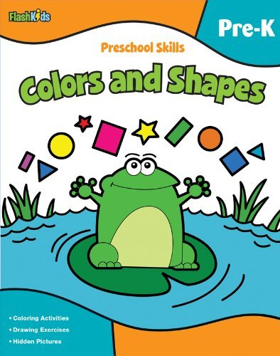 Preschool Skills: Colors and Shapes (Flash Kids Preschool Skills) - Flash Kids Editors