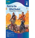 Math for the Gifted Student, Grade 4: Challenging Activities for the Advanced Learner