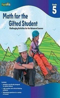 Math for the Gifted Student, Grade 5: Challenging Activities for the Advanced Learner - Denega, Danielle