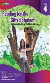 Reading for the Gifted Student, Grade 4: Challenging Activities for the Advanced Learner - Denega, Danielle / Haslam, John