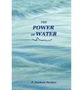 The Power of Water - Graham  F. Peebles