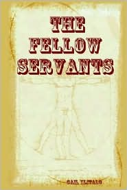 The Fellow Servants - Gail Ylitalo