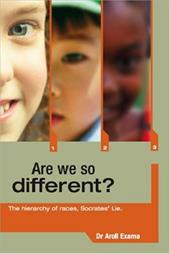 Are We So Different?: The Hierarchy of Races, Socrates' Lie - Exama, Aroll