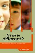 Are We So Different?