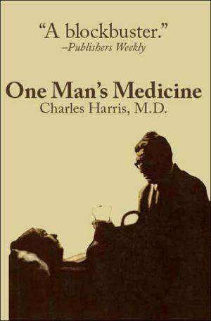 One Man's Medicine - Charles Harris