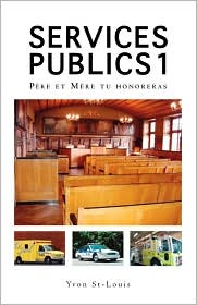 Services Publics 1 - Yvon St-Louis