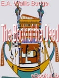 The Book of the Dead - Ernest Alfred Wallis Sir Budge