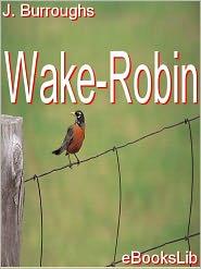 Wake-Robin - John Burroughs