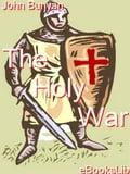 The Holy War - John Bunyan