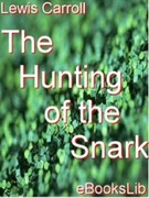 Lewis, Carroll: Hunting of the Snark