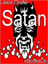 Satan - Lewis Sperry Chafer