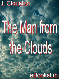 The Man from the Clouds - J. Storer Clouston
