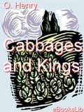 Cabbages and Kings - O Henry
