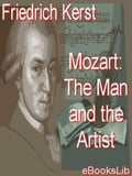 Mozart: The Man and the Artist - Wolfgang Amadeus Mozart