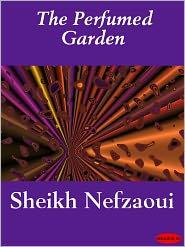 The Perfumed Garden - Sheikh Nefzaoui