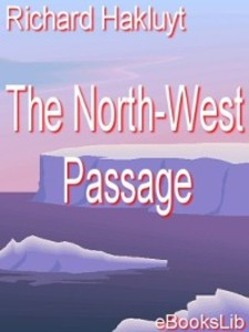 The North-West Passage als eBook von Richard Hakluyt - Ebookslib