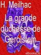 H. Meilhac: La grande duchesse de Gerolstein