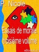 P. Nicole: Essais de morale. Troisième volume