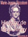 Histoire de Miss Jenny - Marie Jeanne Riccoboni