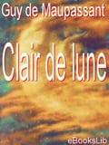 Clair de lune - de Maupassant, Guy