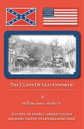 The Cliffs of Leavenworth - Hubler Jr.,William James