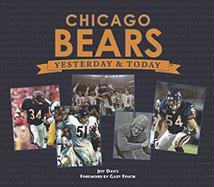 Chicago Bears Yesterday and Today