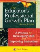 The Educator's Professional Growth Plan: A Process for Developing Staff and Improving Instruction