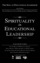 Spirituality in Educational Leadership - Paul D. Houston; Alan M. Blankstein; Robert W. Cole