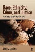 Race, Ethnicity, Crime, and Justice: An International Dilemma