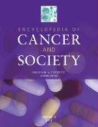 Encyclopedia of Cancer and Society