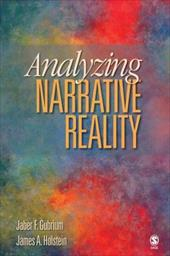 Analyzing Narrative Reality - Gubrium, Jaber F. / Holstein, James A.