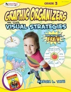 Engage the Brain, Grade 3: Graphic Organizers and Other Visual Strategies - Tate, Marcia L.