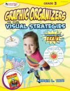 Engage the Brain, Grade 3: Graphic Organizers and Other Visual Strategies