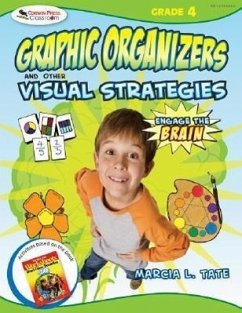 Engage the Brain: Graphic Organizers and Other Visual Strategies, Grade 4 - Tate, Marcia L.
