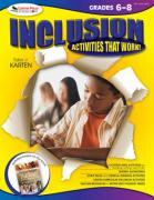 Inclusion: Activities That Work! Grades 6-8